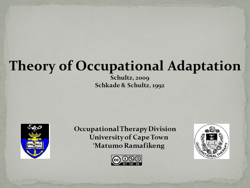 Integrates original constructs of occupational therapy: occupation and adaptation into a single interactive construct Originally a frame of reference, but further developed into a theory Distinction between other interventions is the focus on improving adaptiveness versus functional skills Similarities to models such as spatiotemporal adaptation, model of adaptation through occupation, MOHO, the model of occupation.