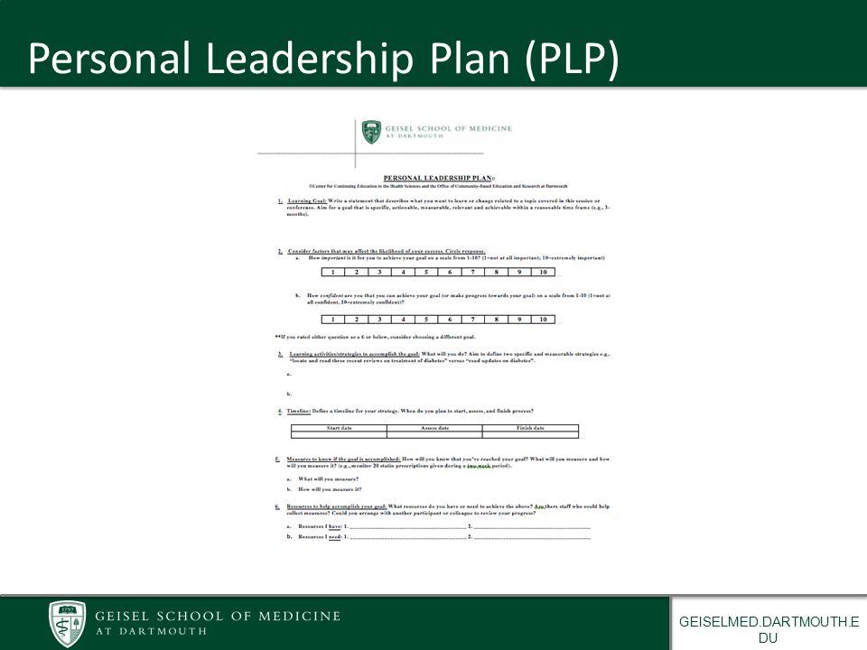 GEISELMED.DARTMOUTH.E DU Personal Leadership Plan (PLP)