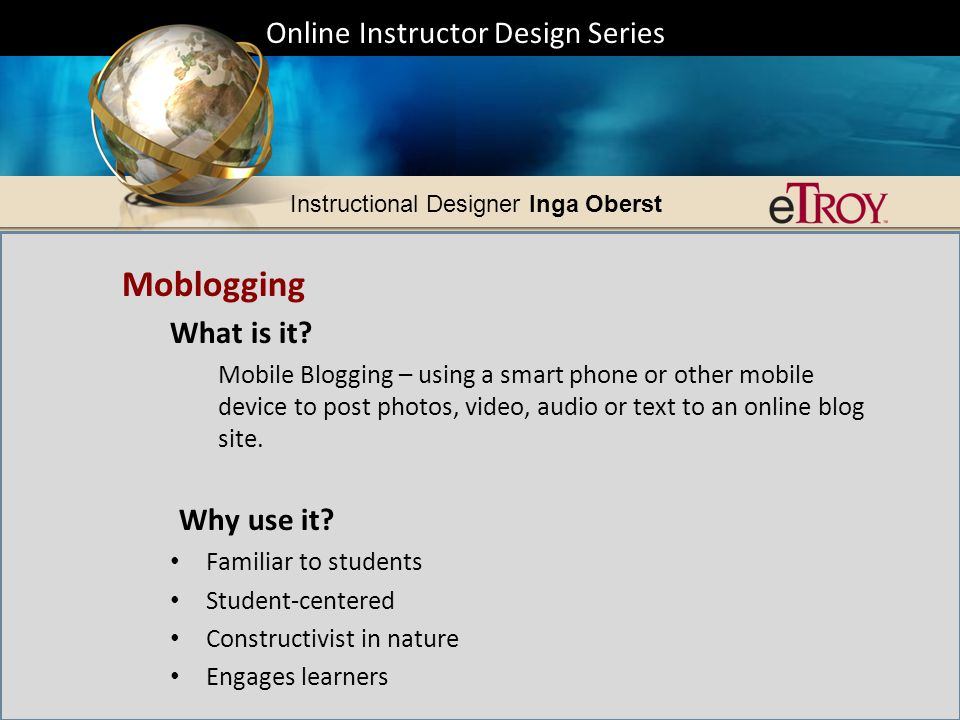 Online Instructor Design Series Instructional Designer Inga Oberst