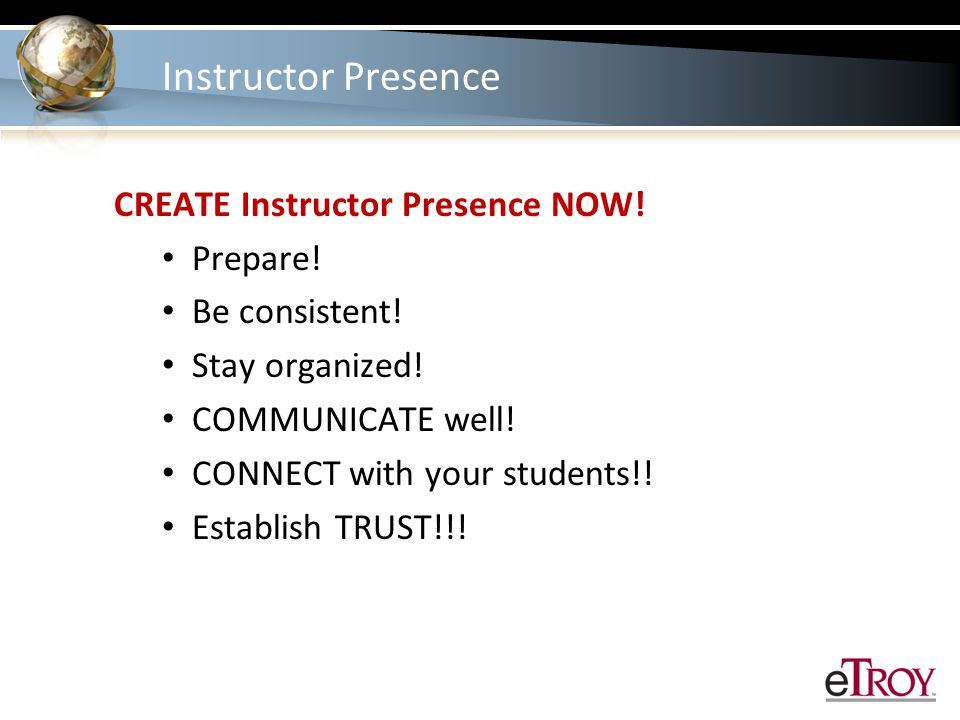 Instructor Presence CREATE Instructor Presence NOW.
