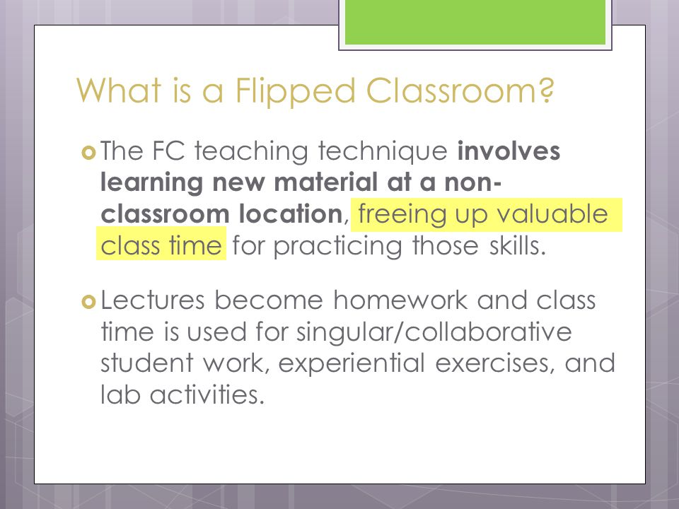 What is a Flipped Classroom.