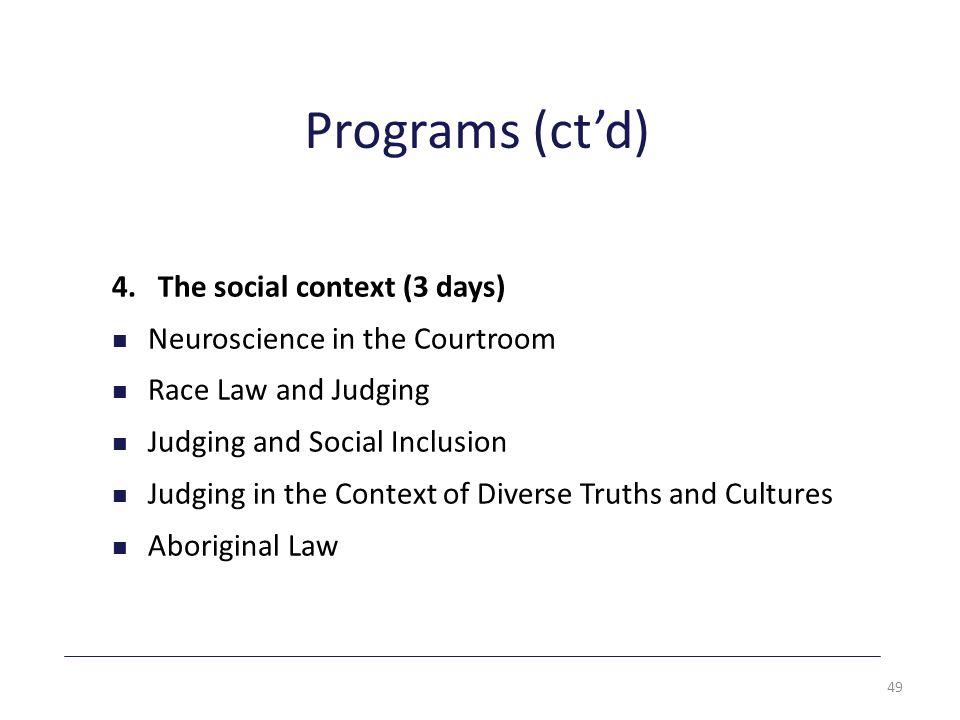Programs (ct'd) 4.