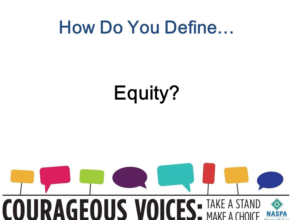 How Do You Define… Equity