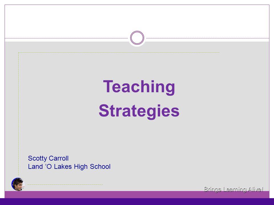 Scotty Carroll Land 'O Lakes High School Teaching Strategies