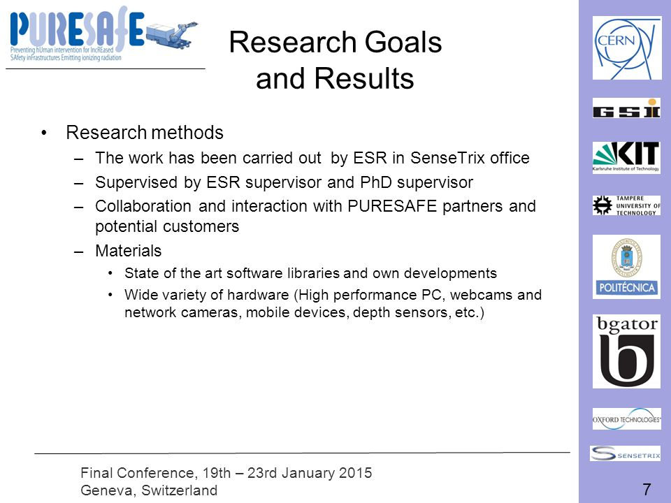 8 Final Conference, 19th – 23rd January 2015 Geneva, Switzerland Research Goals and Results Research results