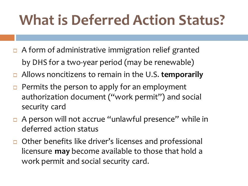 What is Deferred Action Status.