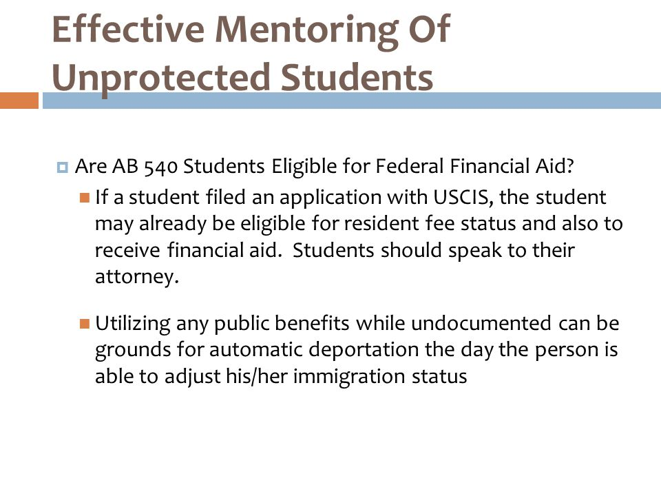  Are AB 540 Students Eligible for Federal Financial Aid.
