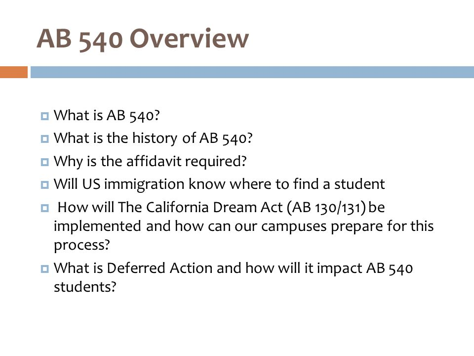  What is AB 540.  What is the history of AB 540.