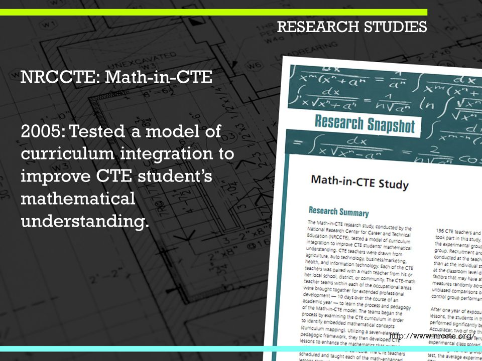 NRCCTE: Math-in-CTE 2005: Tested a model of curriculum integration to improve CTE student's mathematical understanding.