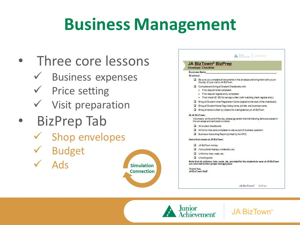 Business Management Three core lessons Business expenses Price setting Visit preparation BizPrep Tab Shop envelopes Budget Ads