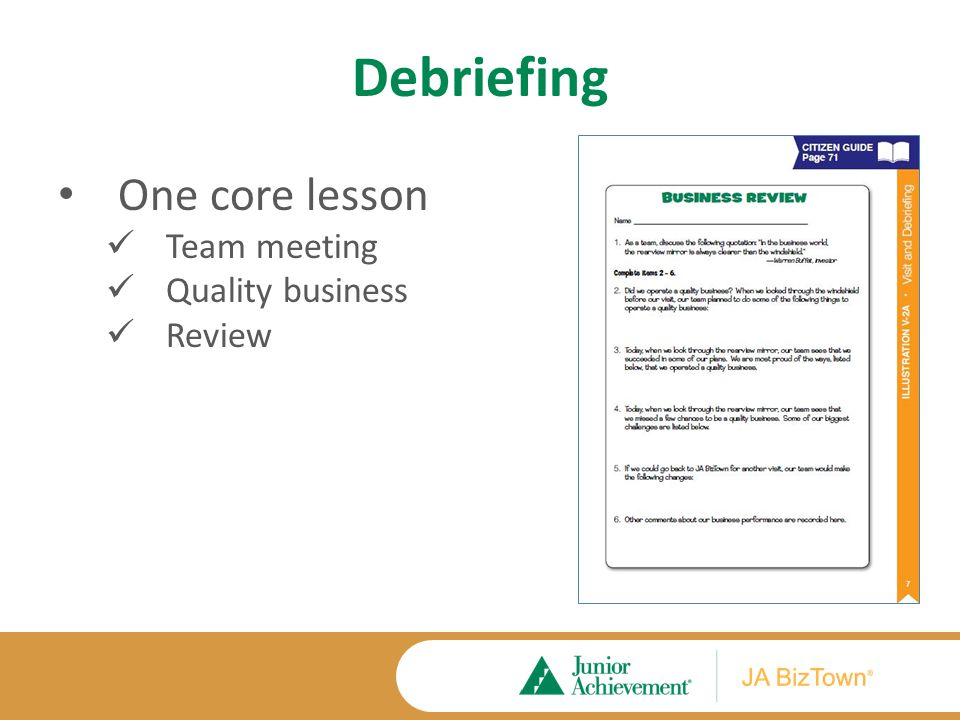 Debriefing One core lesson Team meeting Quality business Review