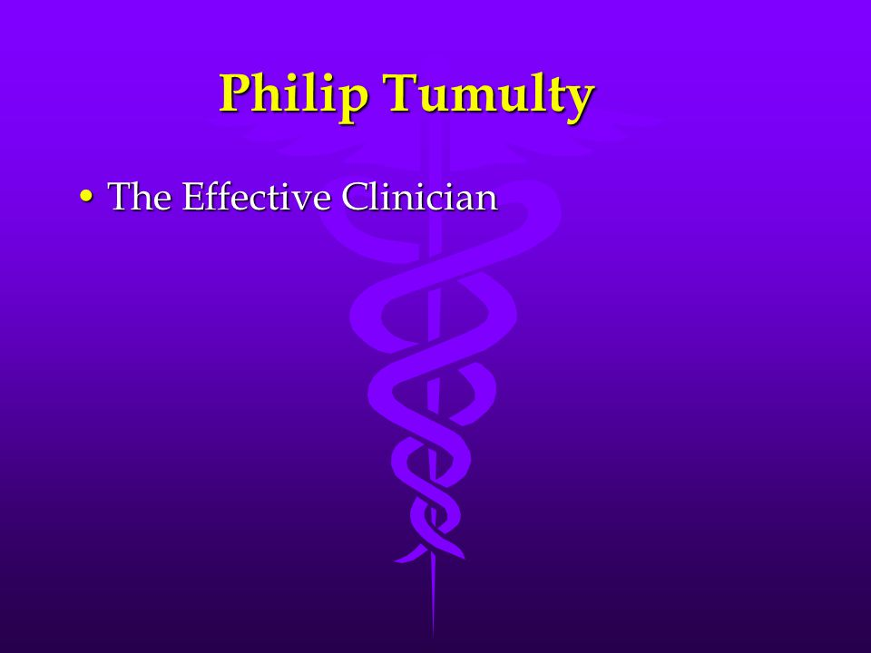 Philip Tumulty The Effective ClinicianThe Effective Clinician