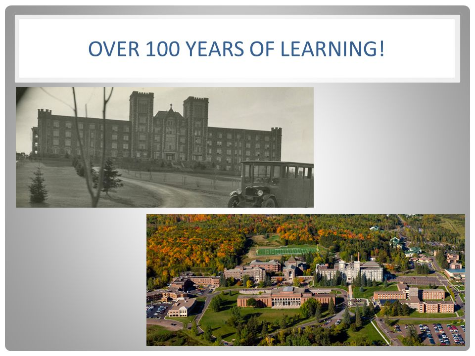 OVER 100 YEARS OF LEARNING!