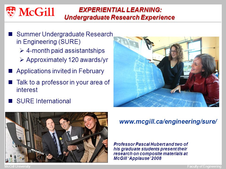 The University of MichiganStructural Dynamics Laboratory McGill UniversityFaculty of Engineering EXPERIENTIAL LEARNING: EXPERIENTIAL LEARNING: Undergr
