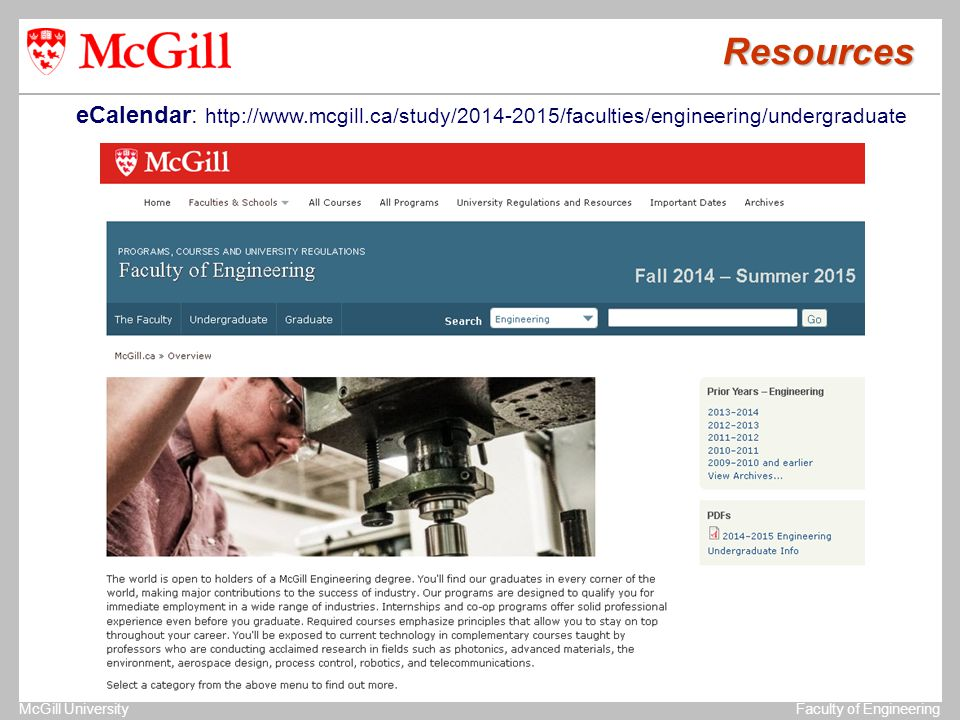 The University of MichiganStructural Dynamics Laboratory McGill UniversityFaculty of Engineering Resources eCalendar: http://www.mcgill.ca/study/2014-