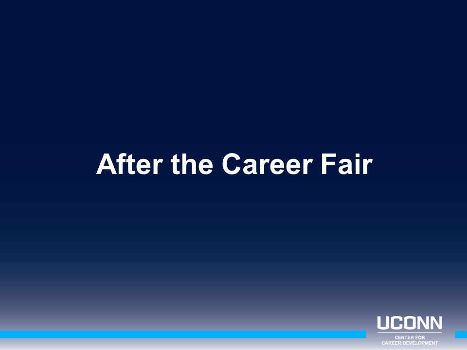After the Career Fair