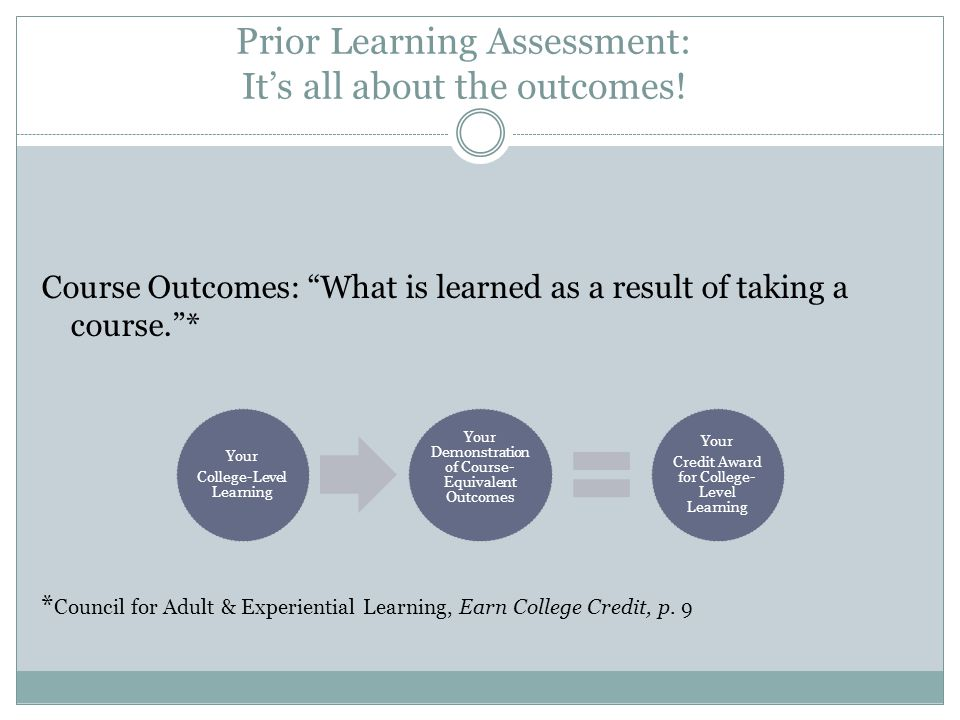 Prior Learning Assessment: It's all about the outcomes.