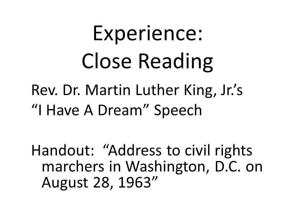 Experience: Close Reading Rev. Dr.