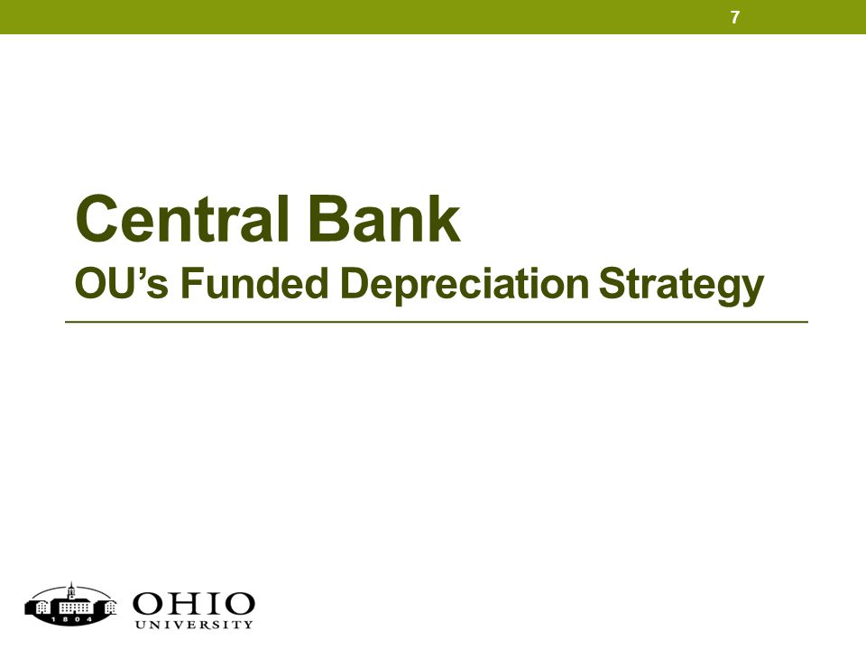 Central Bank OU's Funded Depreciation Strategy 7