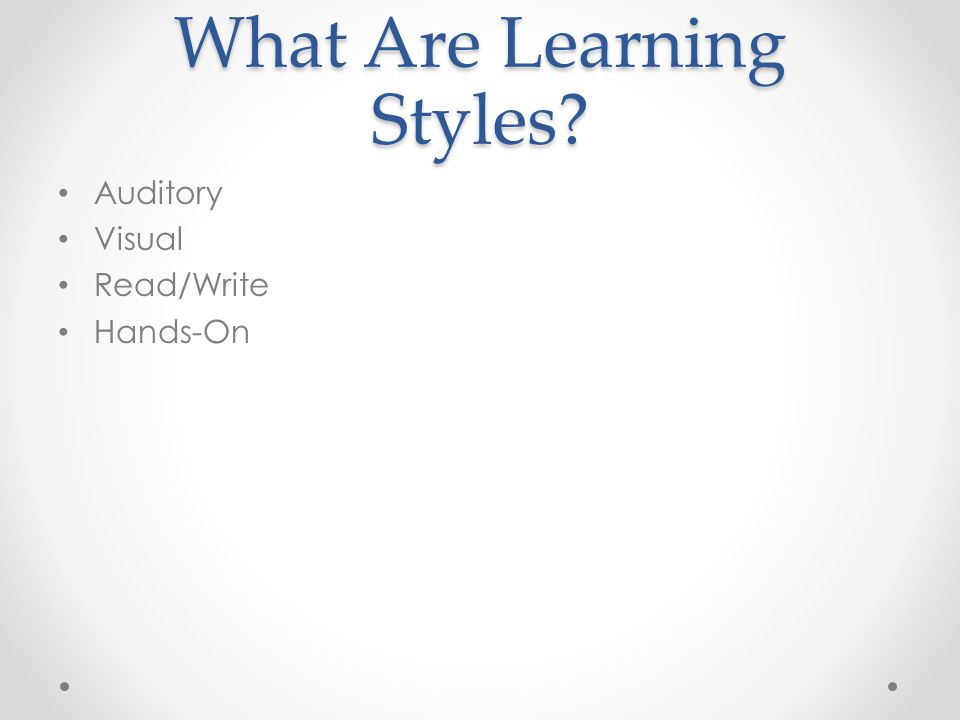 Learning Styles Section 3