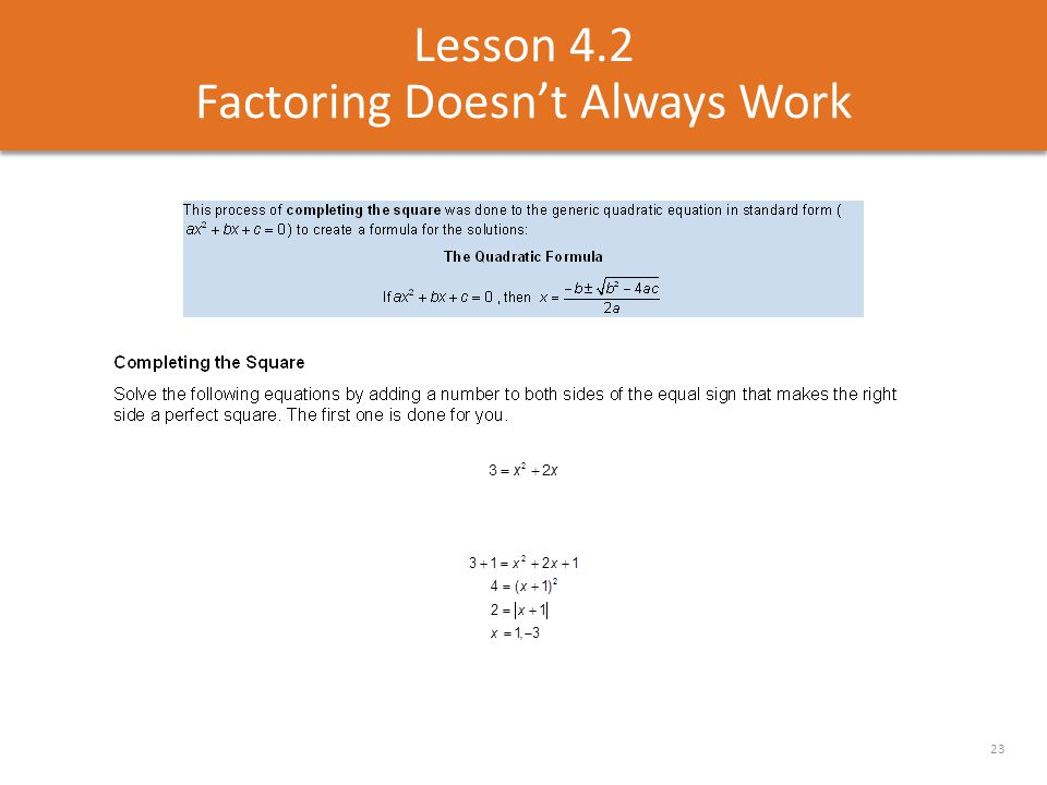 Lesson 4.2 Factoring Doesn't Always Work 23