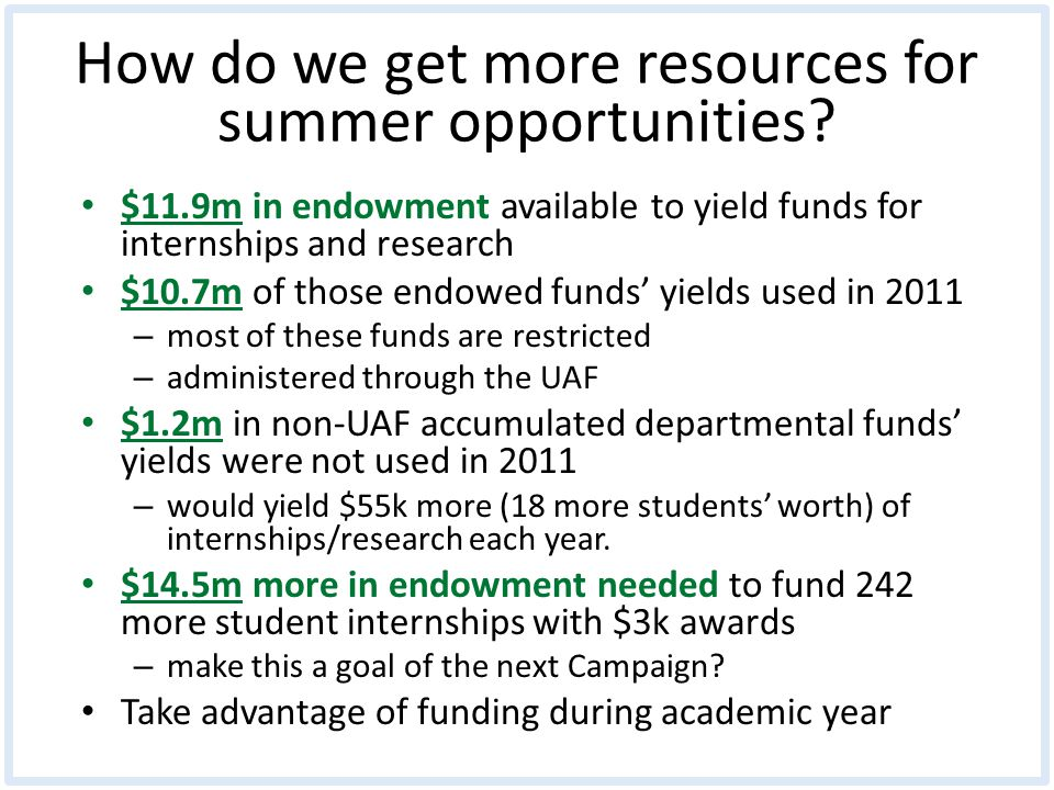 How do we get more resources for summer opportunities.