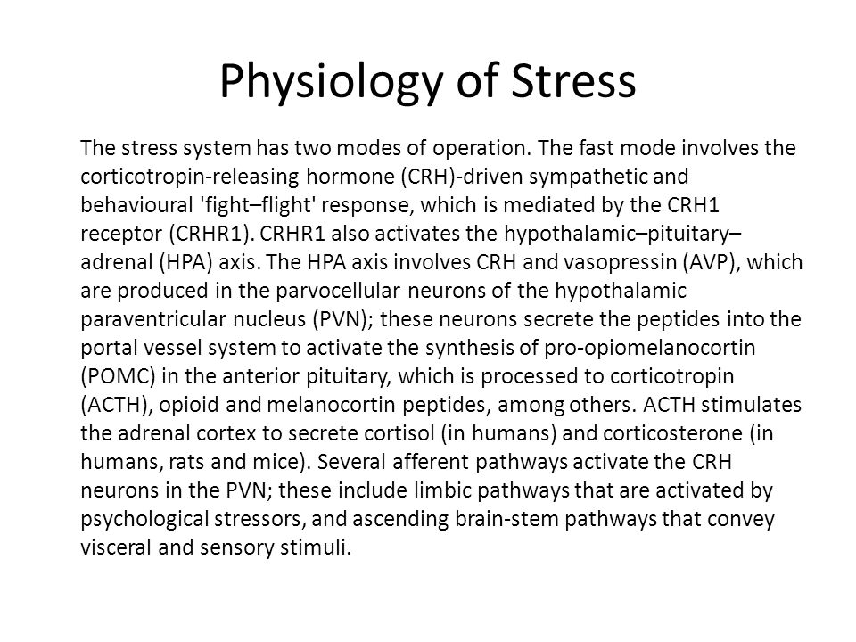 The stress system has two modes of operation.