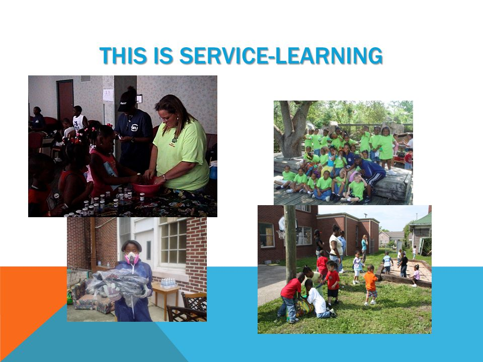 THIS IS SERVICE-LEARNING