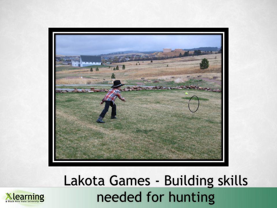 Lakota Games - Building skills needed for hunting