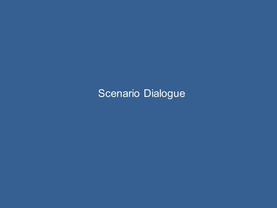 Scenario Dialogue