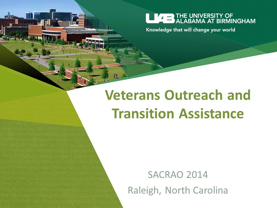 Veterans Outreach and Transition Assistance SACRAO 2014 Raleigh, North Carolina