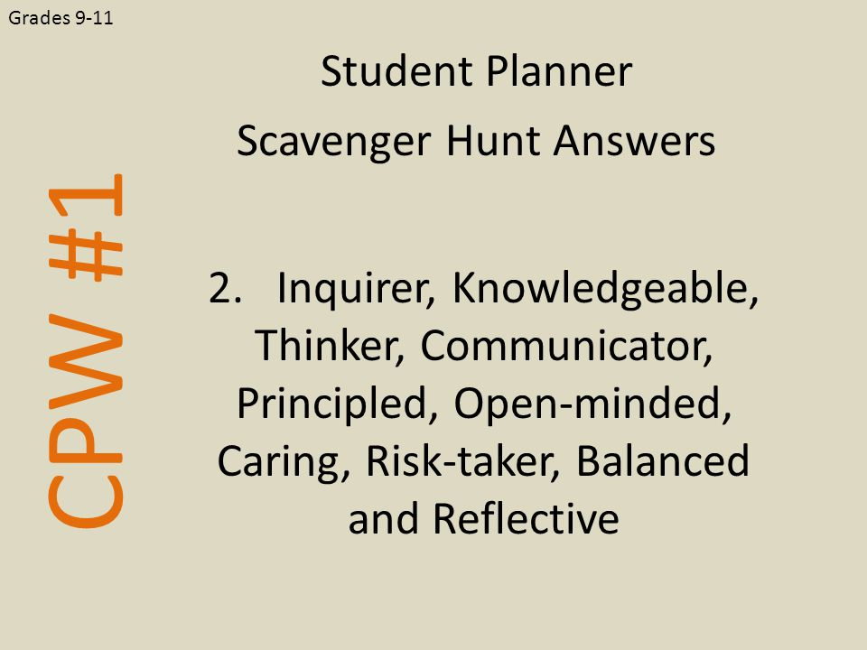 CPW #1 Student Planner Scavenger Hunt Answers Grades 9-11 2.