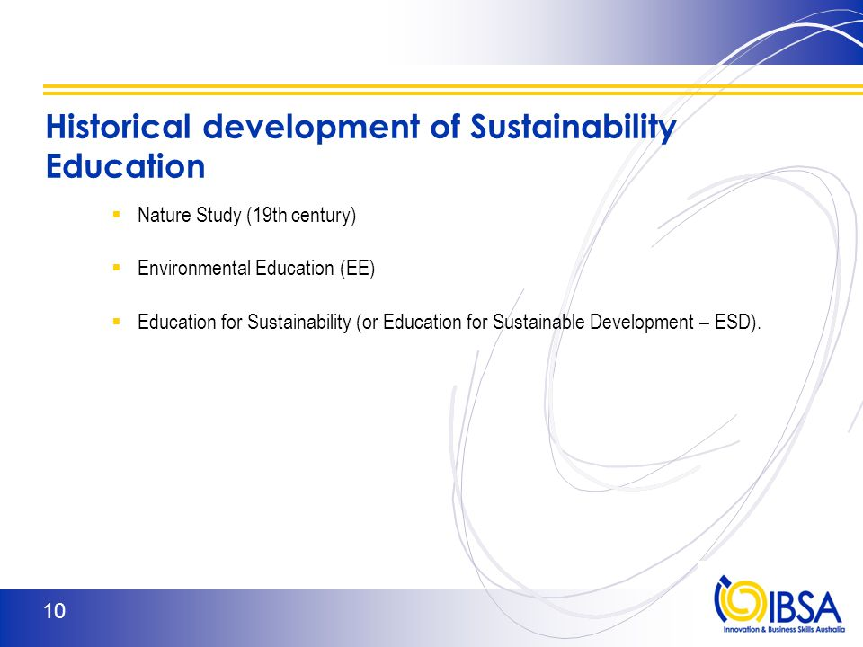 The important distinctionbetween EaS and EfS Education about sustainability:  is an awareness lesson, ortheoretical knowledge aboutsustainability  is not necessarily oriented toachieving change.