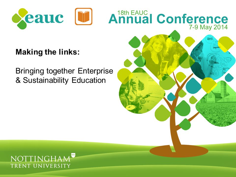 Making the links: Bringing together Enterprise & Sustainability Education