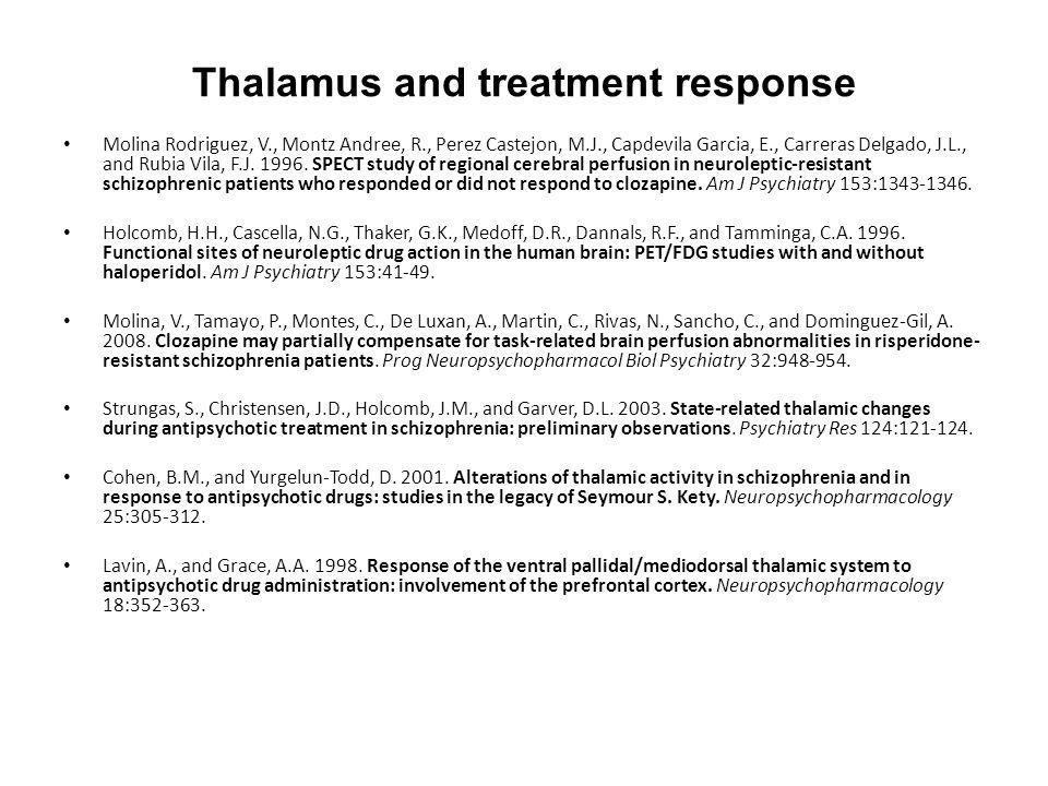 Thalamus and treatment response Molina Rodriguez, V., Montz Andree, R., Perez Castejon, M.J., Capdevila Garcia, E., Carreras Delgado, J.L., and Rubia Vila, F.J.