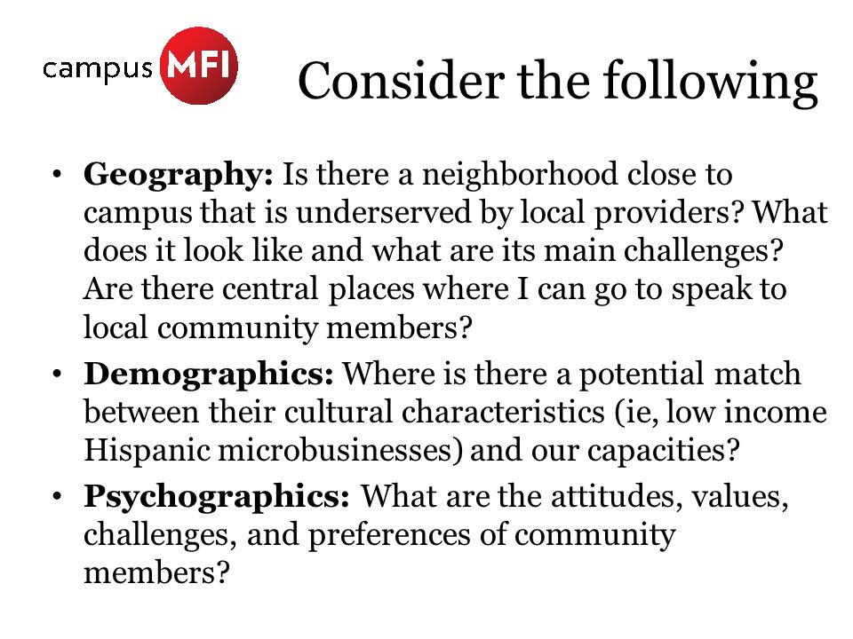 Consider the following Geography: Is there a neighborhood close to campus that is underserved by local providers.