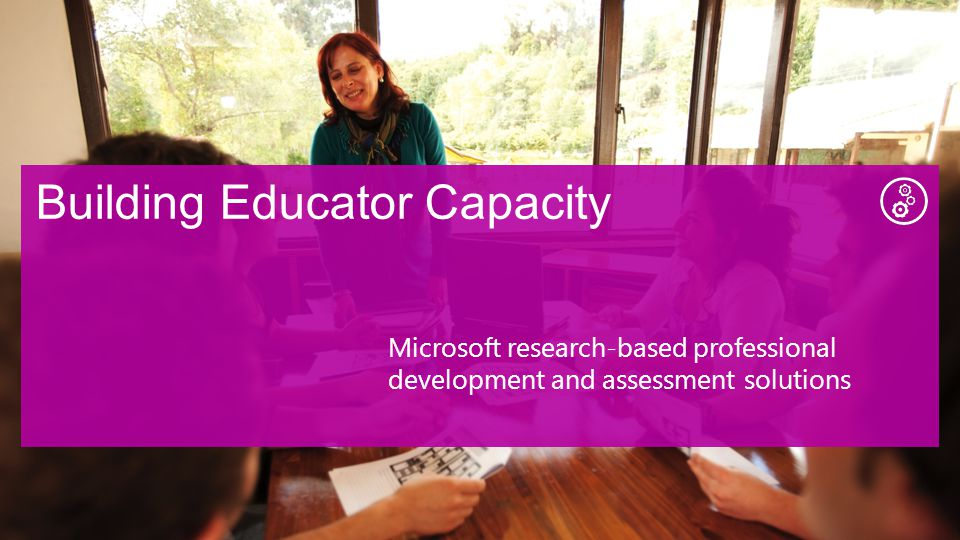 Microsoft research-based professional development and assessment solutions