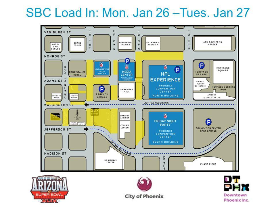 SBC Load In: Mon. Jan 26 –Tues. Jan 27 25