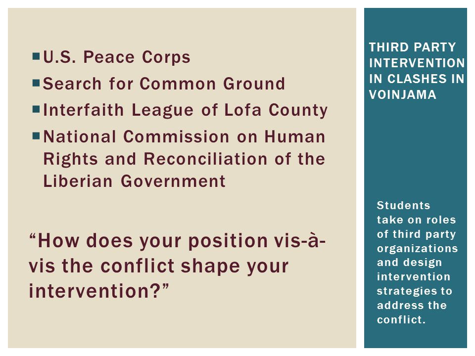  U.S. Peace Corps  Search for Common Ground  Interfaith League of Lofa County  National Commission on Human Rights and Reconciliation of the Liber