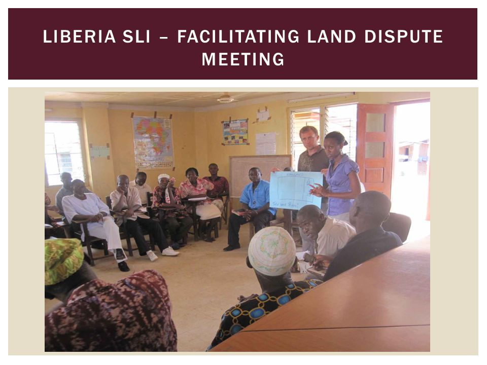LIBERIA SLI – FACILITATING LAND DISPUTE MEETING