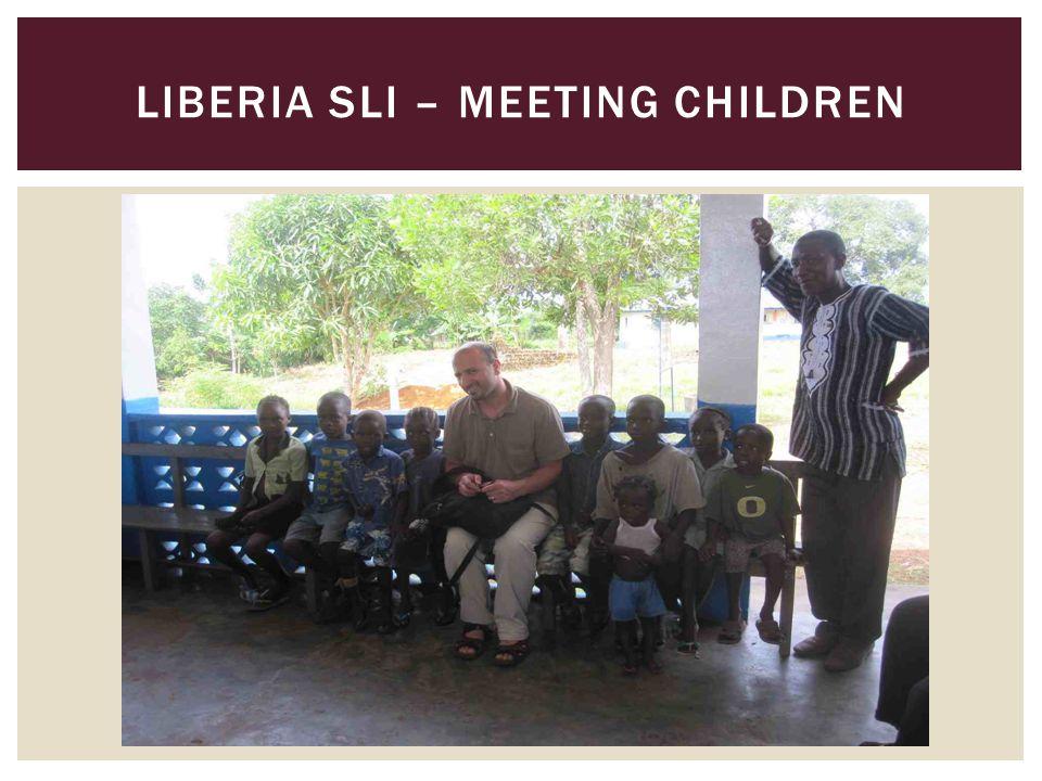 LIBERIA SLI – MEETING CHILDREN