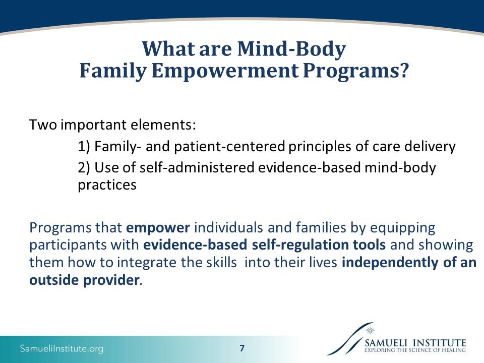 7 What are Mind-Body Family Empowerment Programs.