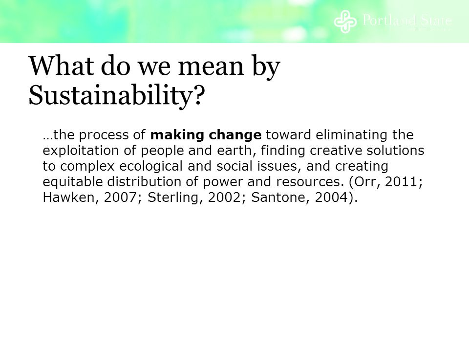 What do we mean by Sustainability.