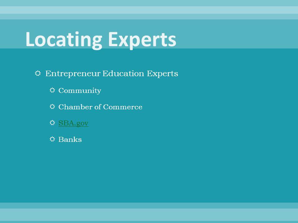 Entrepreneur Education Experts  Community  Chamber of Commerce  SBA.gov SBA.gov  Banks