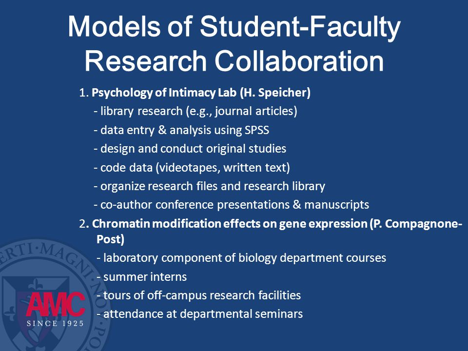 Models of Student-Faculty Research Collaboration 1.