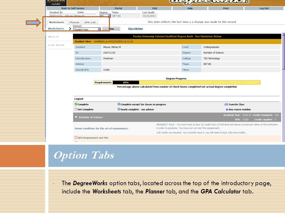 The DegreeWorks option tabs, located across the top of the introductory page, include the Worksheets tab, the Planner tab, and the GPA Calculator tab.