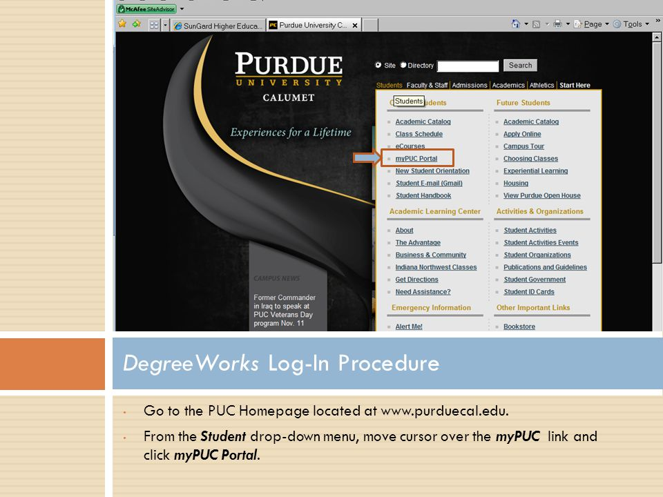 Go to the PUC Homepage located at www.purduecal.edu.