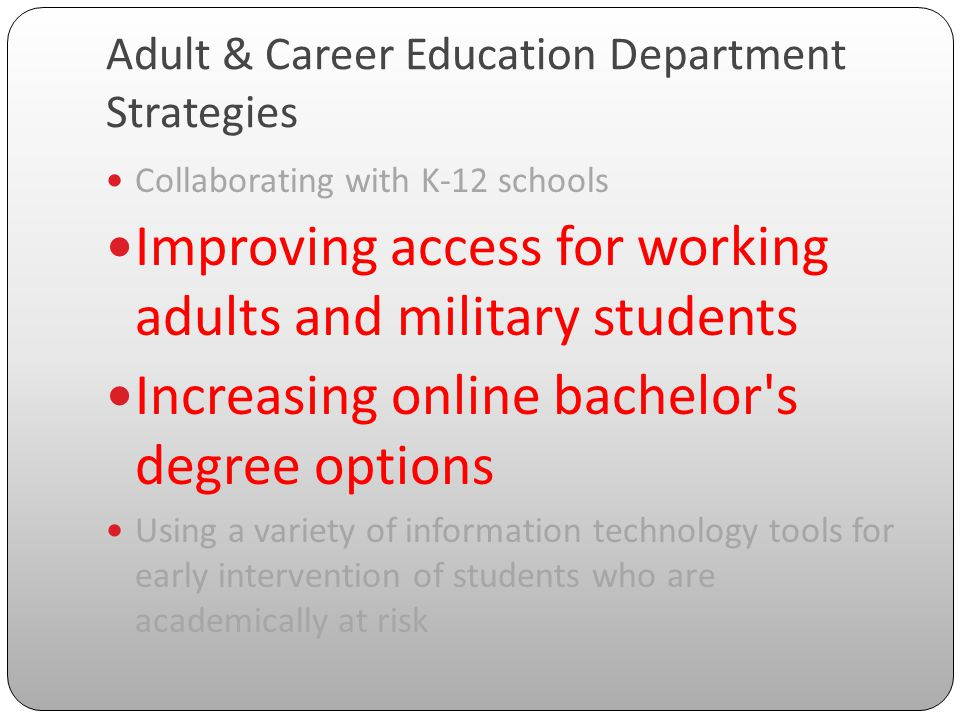 Unique Needs of Working Adults & Non-Traditional Students Different kinds of information about their educational options Institutional flexibility in curricular and support services Academic and motivational advising supportive of their life and career goals Recognition of experience and work-based learning already obtained (CAEL, 2000) Brooke Starr knows the importance of a college degree.