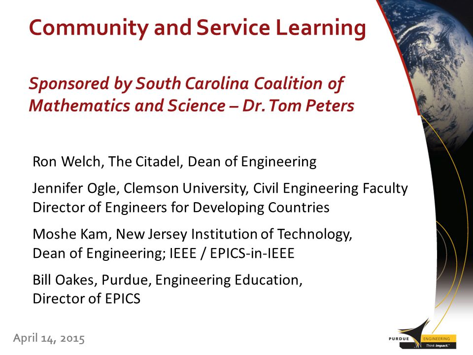 Community and Service Learning April 14, 2015 Sponsored by South Carolina Coalition of Mathematics and Science – Dr.