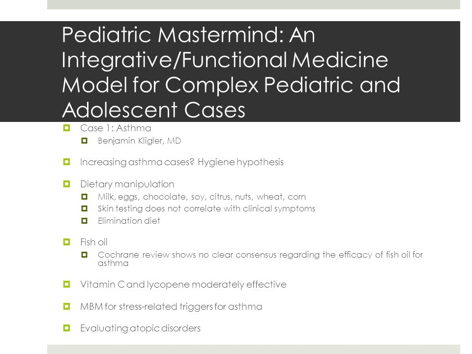  Case 1: Asthma  Benjamin Kligler, MD  Increasing asthma cases.